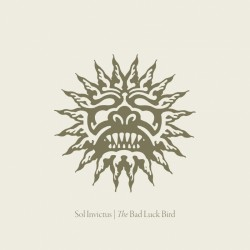 Sol Invictus – The Bad...