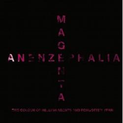 Anenzephalia – Magenta...