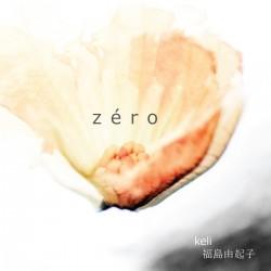 Keli – Zéro