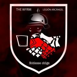 The Wyrm & Legión Arcangel...