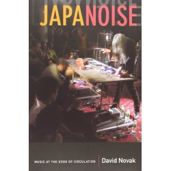 Japanoise: Music at the...
