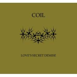 Coil – Love's Secret Demise