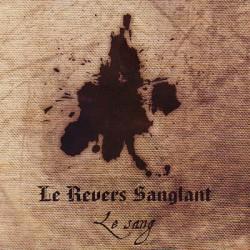 Le Revers Sanglant –Le Sang