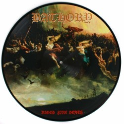 Bathory - Blood Fire Death...