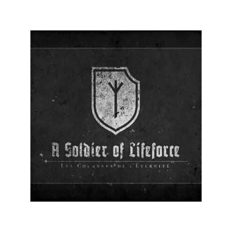 Les Colonnes De L'Éternité –A Soldier Of Lifeforce