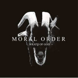 Moral Order ‎– Wrath Of God...
