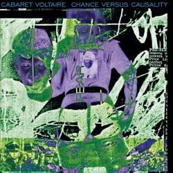 Cabaret Voltaire – Chance...