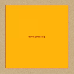 Swans - Leaving Meaning. (2...