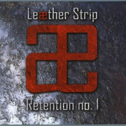 Leæther Strip ‎– Retention...