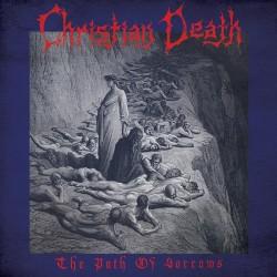 Christian Death – The Path...