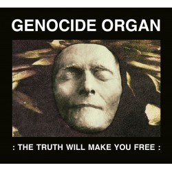Genocide Organ ‎– The Truth...