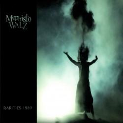 Mephisto Walz – Rarities 1989