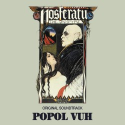 Popol Vuh ‎– Nosferatu The...