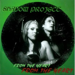 Shadow Project ‎– From The...