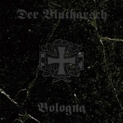 Der Blutharsch – Bologna...