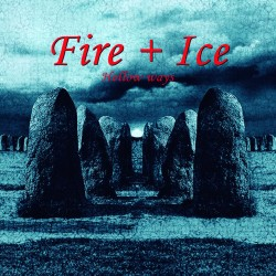 Fire + Ice – Hollow Ways
