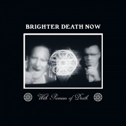 Brighter Death Now ‎– With...