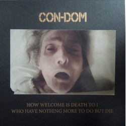 Con-Dom – How Welcome Is...