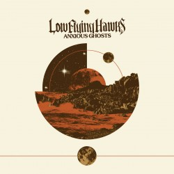 Low Flying Hawks ‎– Anxious...