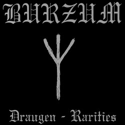 Burzum – Draugen - Rarities
