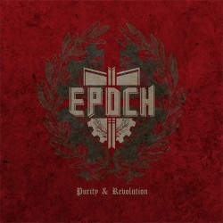 Epoch – Purity & Revolution