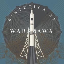Warszawa – Kinetica EP