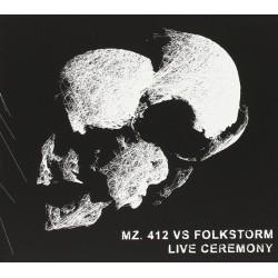 Mz.412 Vs Folkstorm – Live...