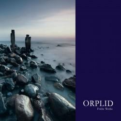 Orplid – Frühe Werke