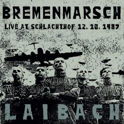 Laibach – Bremenmarsch...