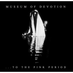 Museum Of Devotion ‎– ...To...