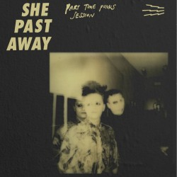 She Past Away – Part Time...
