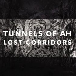 Tunnels Of Ah – Lost Corridors