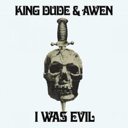 King Dude & Awen – I Was...