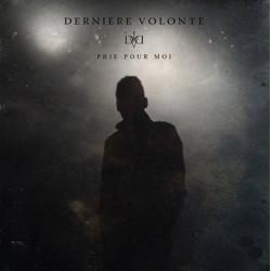 Derniere Volonte – Prie...