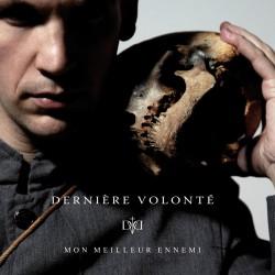 Derniere Volonte – Mon...