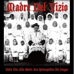 Madre Del Vizio – Dalla...