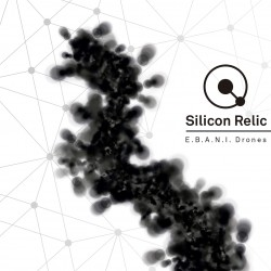 SILICON RELIC - E.B.A.N.I....