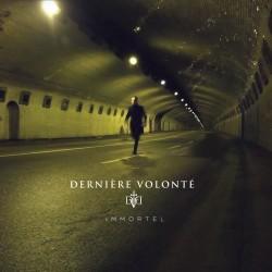 Derniere Volonte –...