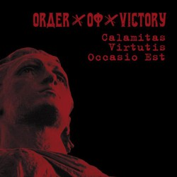 Order Of Victory - Calamitas virtutis occasio est