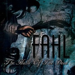 Fahl - The Halls Of The Dead