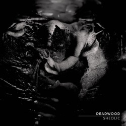 Deadwood – Sheolic