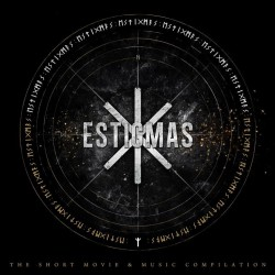 Estigmas - The Short Movie & Music Compilation