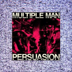 "Multiple Man - Persuasion (12"")"