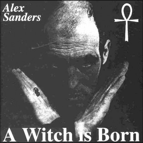 Alex Sanders - A Witch Is Born